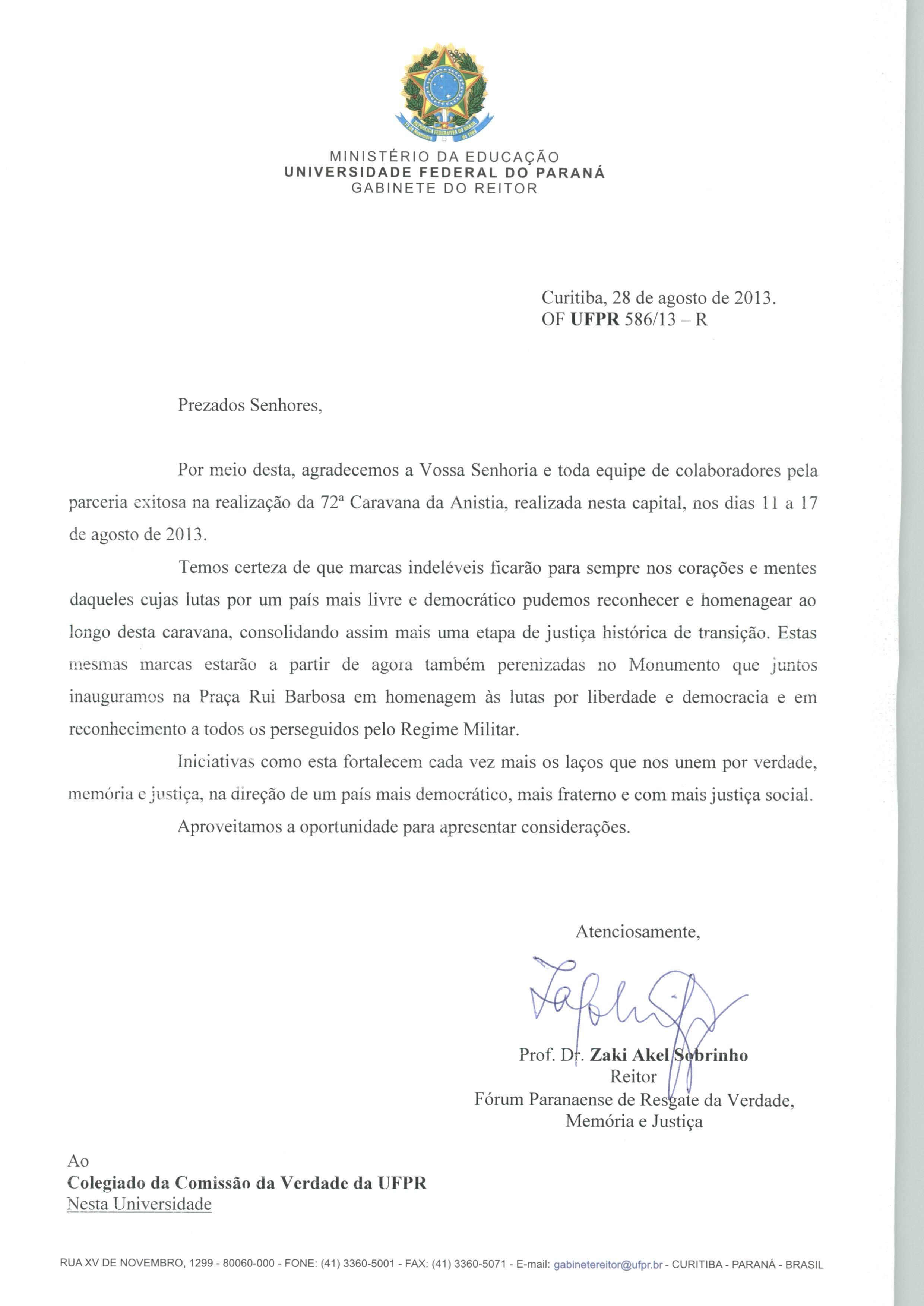 Fórum paranaense de Resgate da Verdade Memória e Justiça agradece à CV-UFPR pela parceria na realização da 72ª Caravana da Anistia em Curitiba-PR.